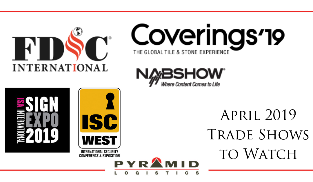 April 2019 Trade Shows to Watch